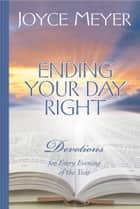Ending Your Day Right ebook by Joyce Meyer