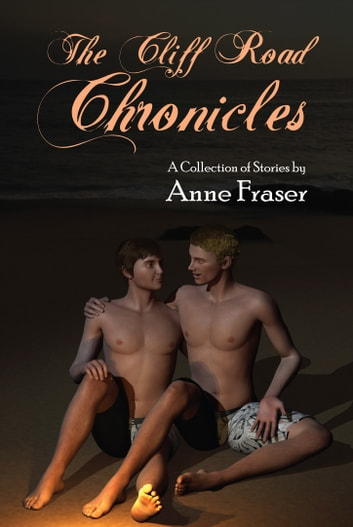 The Cliff Road Chronicles - Tales of the Brotherhood of Darkness ebook by Anne Fraser