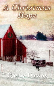 A Christmas Hope ebook by Casey Dawes