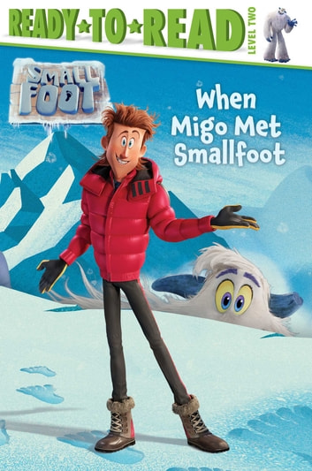 When Migo Met Smallfoot ebook by Tina Gallo