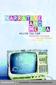 Narrative and Media ebook by Fulton, Helen