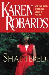 Shattered ebook by Karen Robards