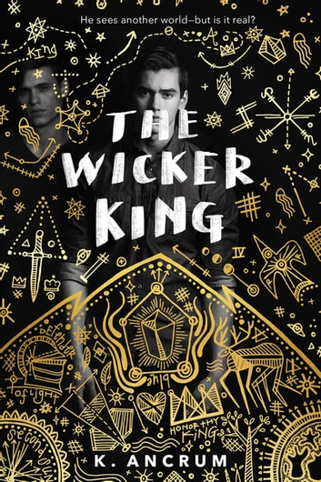 The Wicker King ebook by K. Ancrum