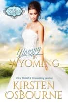 Wooing in Wyoming - At the Altar, #11 ebook by Kirsten Osbourne