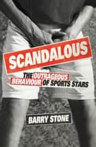 Scandalous ebook by Stone, Barry