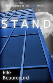 STAND (Shift Series #4) ebook by Elle Beauregard