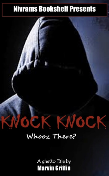 Knock Knock Whooz There? ebook by Marvin Griffin