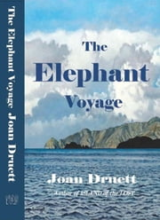 The Elephant Voyage ebook by JOAN DRUETT