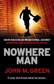 Nowhere Man ebook by John M. Green