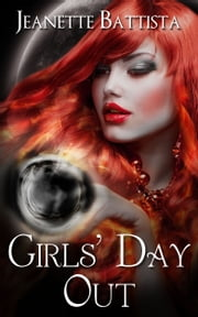 Girls' Day Out ebook by Jeanette Battista