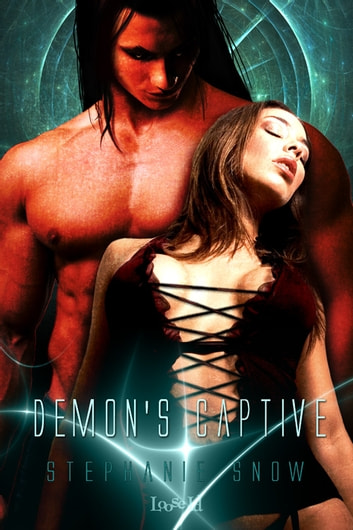 Demon's Captive ebook by Stephanie Snow