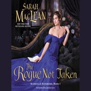 The Rogue Not Taken - Scandal & Scoundrel, Book I audiobook by Sarah MacLean