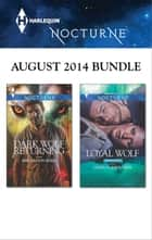 Harlequin Nocturne August 2014 Bundle - An Anthology ebook by Rhyannon Byrd, Linda O. Johnston