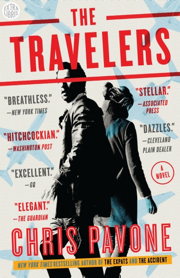 The Travelers - A Novel ebook by Chris Pavone