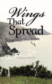 Wings That Spread ebook by RAMESH SANGLE
