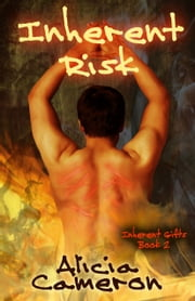 Inherent Risk ebook by Alicia Cameron
