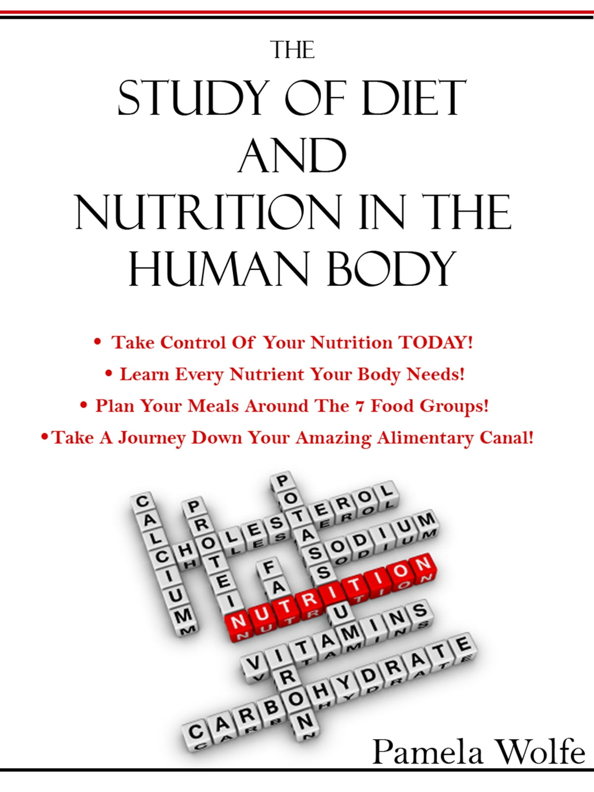 The Study Of Diet And Nutrition In The Human Body Ebook By Pamela