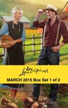 Love Inspired March 2015 - Box Set 1 of 2 - A Wife for Jacob\The Forest Ranger's Rescue\Alaskan Homecoming ebook by Rebecca Kertz, Leigh Bale, Teri Wilson