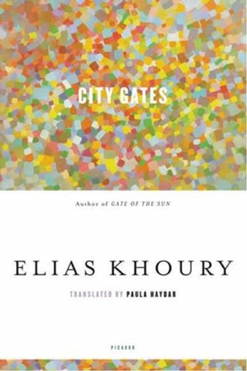City Gates ebook by Elias Khoury