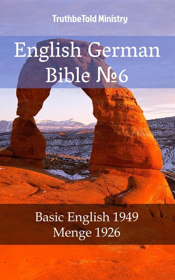 English German Bible №6 - Basic English 1949 - Menge 1926 eBook by TruthBeTold Ministry