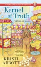Kernel of Truth ebook by Kristi Abbott