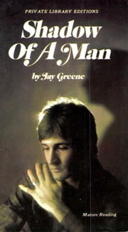 Shadow of a Man ebook by Jay Greene