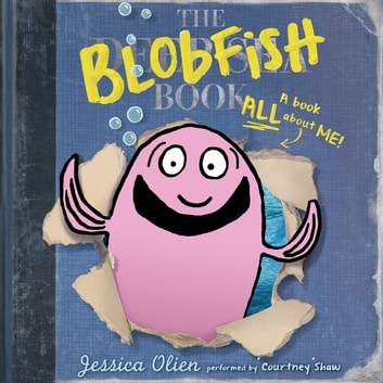 The Blobfish Book audiobook by Jessica Olien