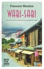 Wabi-Sabi ebook by Francesc Miralles Contijoch