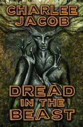 Dread in the Beast ebook by Charlee Jacob