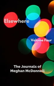 Elsewhere: The Journals of Meghan McDonnell ebook by Meghan McDonnell