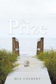 The Prize ebook by Mia Colbert