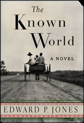 The Known World ebook by Edward P. Jones