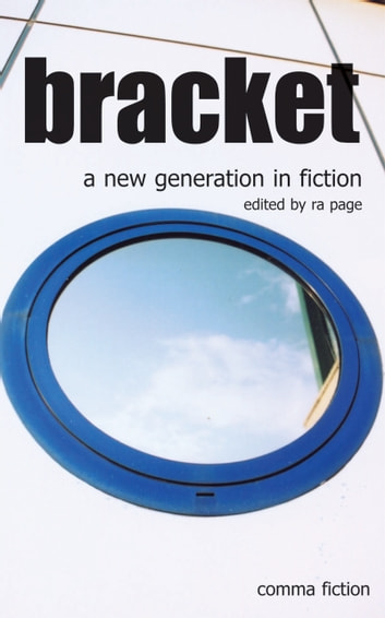 Bracket - A new generation in fiction ebook by Penny Anderson,Char March,Emma Unsworth