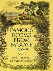 Famous Poems from Bygone Days ebook by