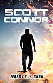 Scott Connor ebook by Jeremy Z. Y. Chan