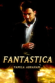 Fantastica ebook by Yamila Abraham