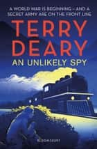 An Unlikely Spy ebook by Terry Deary