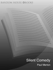 Silent Comedy ebook by Paul Merton