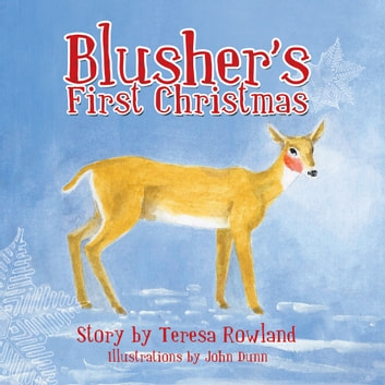 Blusher'S First Christmas ebook by Teresa Rowland