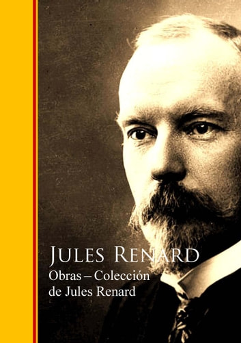 Obras - Coleccion de Jules Renard ebook by Jules Renard