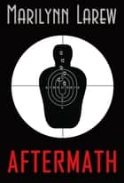 Aftermath ebook by Marrilynn Larew