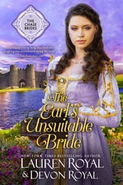 The Earl's Unsuitable Bride (The Chase Brides, Book 1) - A Sweet & Clean Historical Romance ebook by Lauren Royal, Devon Royal