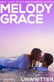 Unwritten ebook by Melody Grace
