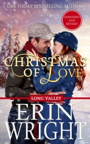 Christmas of Love - A Holiday Western Romance Novel ebook by Erin Wright