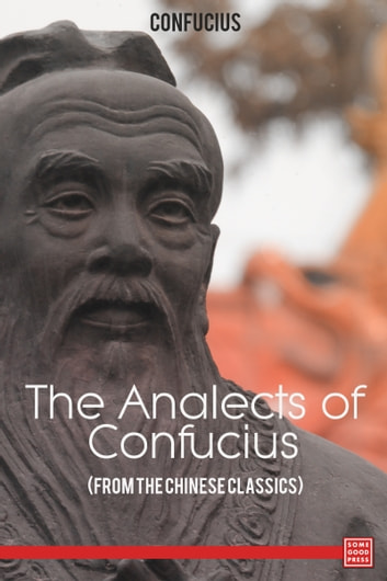 "a personal reaction to the analects of confucius Updating confucius to the stresses of a fast-changing nation highly personal interpretation of ""the analects,"" which are commonly attributed to."