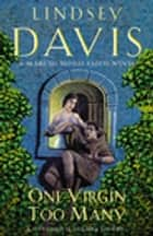 One Virgin Too Many - (Falco 11) ebook by Lindsey Davis