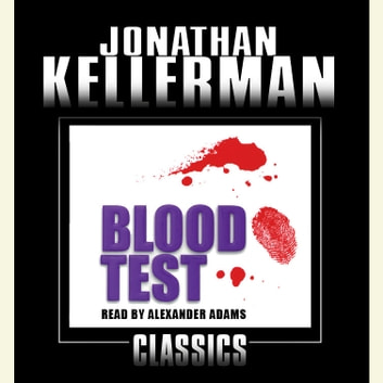 Blood Test - An Alex Delaware Novel audiobook by Jonathan Kellerman