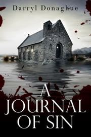 A Journal of Sin ebook by Darryl Donaghue