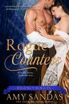 Rogue Countess - Regency Rogues, #1 ebook by