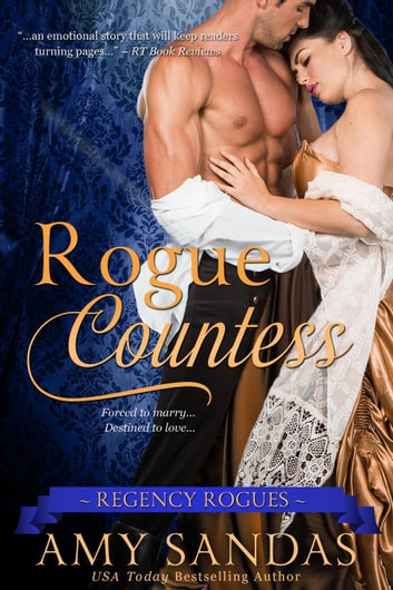 Rogue Countess - Regency Rogues, #1 ebook by Amy Sandas